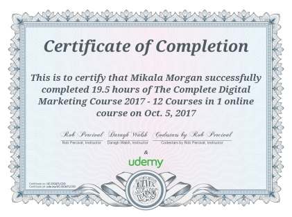 Mikala Morgan's Complete Digital Marketing Course Certificate